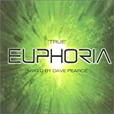 Various Artists 'True' Euphoria [Vol. 6] Mixed By Dave Pearce