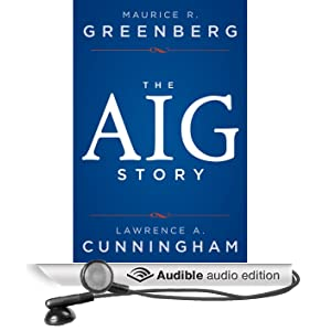 The AIG Story (Unabridged)