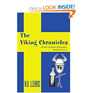 The Viking Chronicles: Rotary Student Exchange, Swedish Style WB Llenroc
