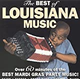 The Best of Louisiana Music: Over 60 Minutes of the Best Mardi Gras Party Music!
