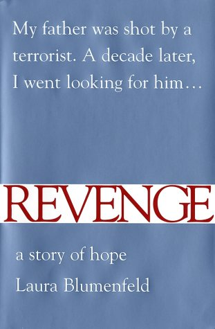 Revenge: A Story of Hope, Blumenfeld, Laura