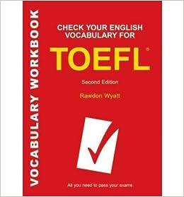 Révisez votre vocabulaire d'anglais pour le TOEFL