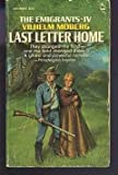 Last Letter Home (The Emigrants Saga, No 4) (0445043202) by Moberg, Vilhelm