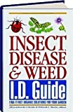 img - for Insect, Disease & Weed Id Guide: Find-It-Fast Organic Solutions for Your Garden by Linda Gilkeson (2001-11-01) book / textbook / text book