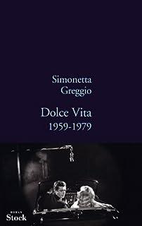 Dolce vita, 1959-1979
