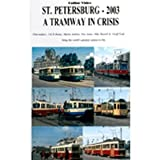 St. Petersburg: A Tramway In Crisis - DVD - Online Video