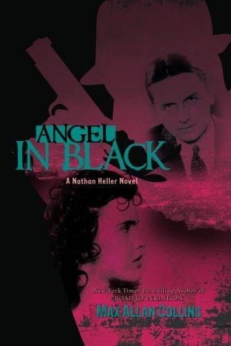 Angel in Black (Nathan Heller Novels)