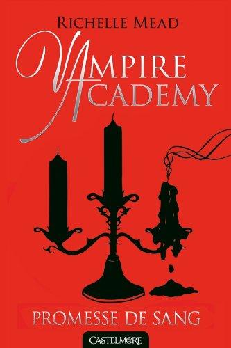 vampire-academy-t04-promesse-de-sang
