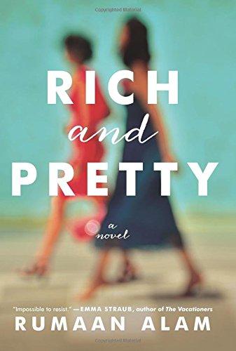Rich and Pretty: A Novel - Rumaan Alam