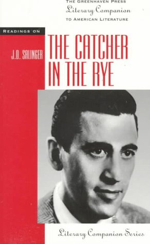 The Catcher in the Rye (Literary Companion (Greenhaven Paperback))