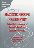 img - for Machine Proofs in Geometry: Automated Production of Readable Proofs for Geometry Theorems (Series on Applied Mathematics) book / textbook / text book