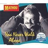 Mathou: You Never Walk Alone (Titelsong) (Single)