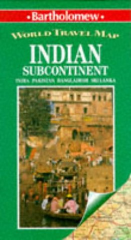 Indian Subcontinent: World Travel Map : India Pakistan Bangladesh Sri Lanka (World Travel Maps)
