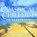 The Only Classical Chillout Album You...