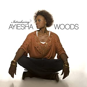 Introducing Ayiesha Woods