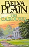 The Carousel (034062311X) by Belva Plain