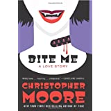 Bite Me: A Love Storyby Christopher Moore