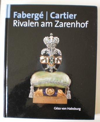 Faberge - Cartier - Rivalen am Zarenhof