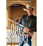 img - for [ ONE RANGER RETURNS (BRIDWELL TEXAS HISTORY) ] By Jackson, H Joaquin ( Author) 2008 [ Hardcover ] book / textbook / text book