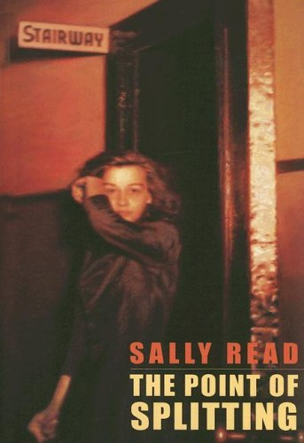 The Point of Splitting, Sally Read