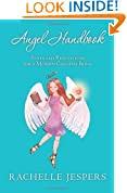 Angel Handbook: Rules and Regulations for a Modern Celestial Being