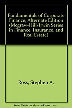 Fundamentals of corporate finance alternate edition for Mcgraw hill real estate