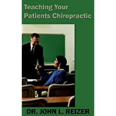 Teaching Your Patients Chiropractic