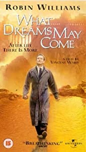 What Dreams May Come [VHS] [1998]
