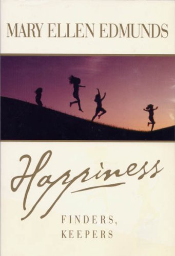 Happiness: Finders, Keepers