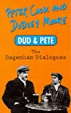 Dud and Pete: The Dagenham Dialogues (Mandarin humour classics)