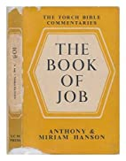 The Book of Job by Anthony & Miriam Hanson