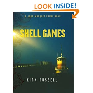 Shell Games: A John Marquez Crime Novel