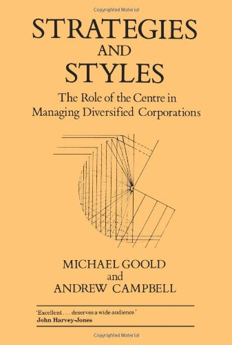 Strategies and Styles (LBS Centre for Business Strategy)
