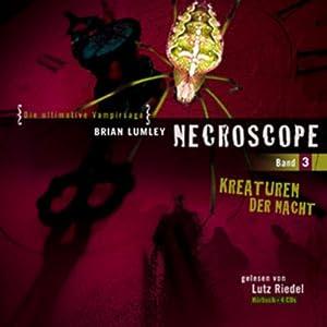Kreaturen der Nacht (Necroscope 3) Hörbuch