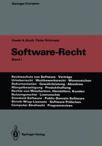 Software-Recht: Band 1 (Springer Compass)  [Koch, Frank A. - Schnupp, Peter] (Tapa Blanda)