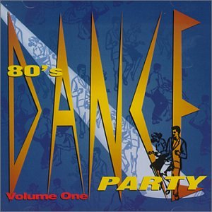 Various Artists-80's Dance Party, Vol. 1