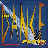 NEW 80's Dance Party - Vol. 1-80's Dance Party (CD)