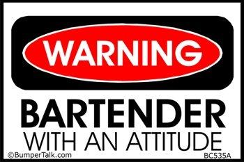 Bartender Warning