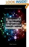 Successful Business Intelligence: Unlock the Value of BI & Big Data