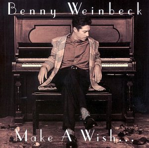 Make A Wish... by Benny Weinbeck
