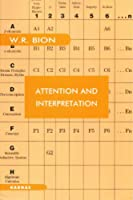 Attention and Interpretation (Maresfield Library)