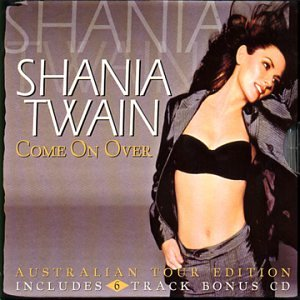 Shania Twain - Come On Over (+ Bonus CD) - Amazon.com Music