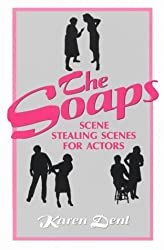 The Soaps: Scene Stealing Scenes for Actors