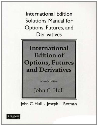 Student's Solutions Manual for Options, Futures, and Other Derivatives