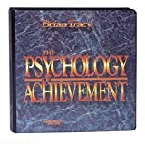 Brian Tracy The Psychology of Achievement by Brian Tracy (Nightingale Conant)