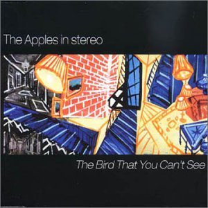 The Apples In Stereo - Bird That You Can