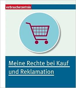 Meine Rechte bei Kauf und Reklamation: 9783863364007: Amazon.com