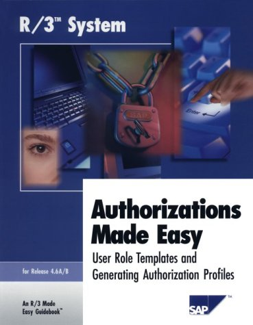 R/3 Authorization Made Easy 4.6A/B PDF
