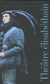 Th��tre �lisab�thain : Coffret 2 volumes par Cottegnies