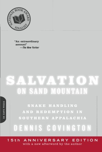 Salvation on Sand Mountain: Snake Handling and Redemption...
